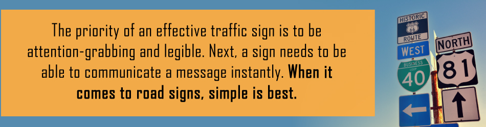 traffic sign requirements legible and attention grabbing