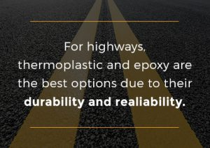 highway paint needs to be durable and reliable