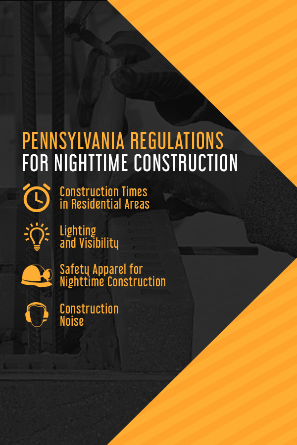 Pennsylvania regulations for nighttime construction