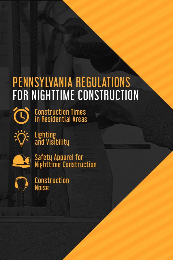 Pennsylvania regulations for nighttime construction